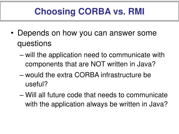Choosing CORBA vs. RMI