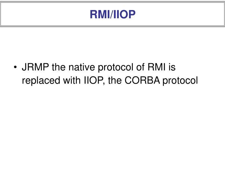RMI/IIOP