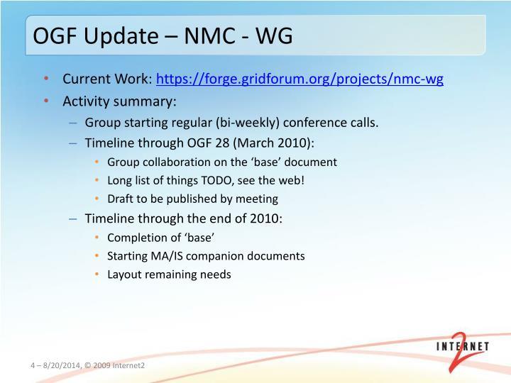 OGF Update – NMC - WG