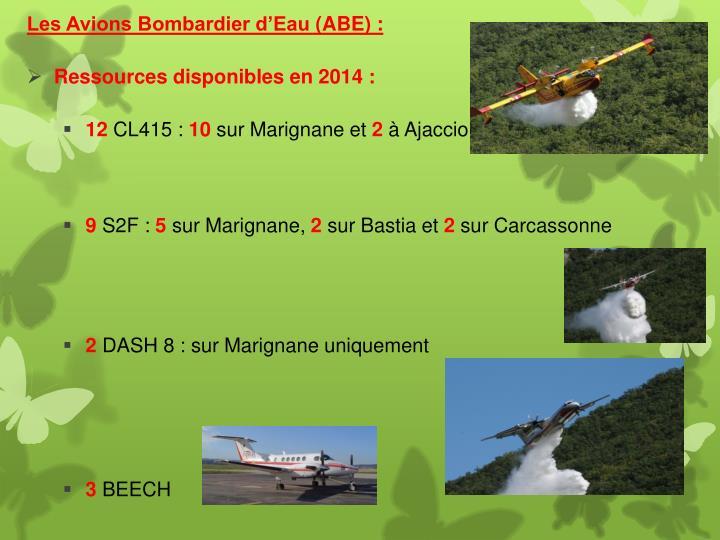 Les Avions Bombardier d'Eau(ABE) :