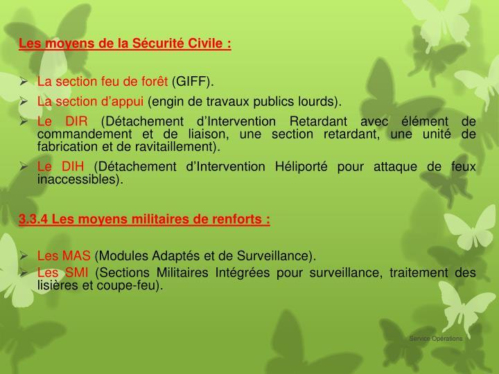 Les moyens de la Sécurité Civile:
