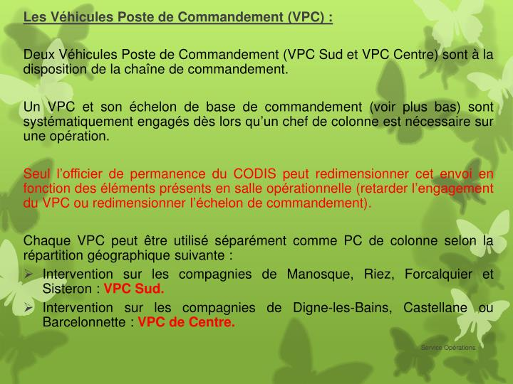 Les Véhicules Poste de Commandement (VPC) :