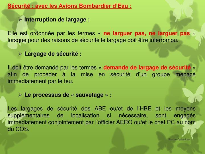 Sécurité : avec les Avions Bombardier d'Eau :