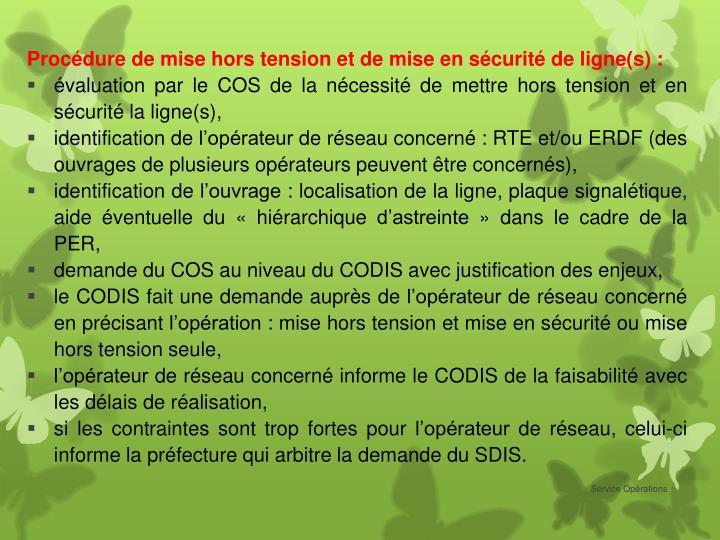 Procédure de mise hors tension et de mise en sécurité de ligne(s)