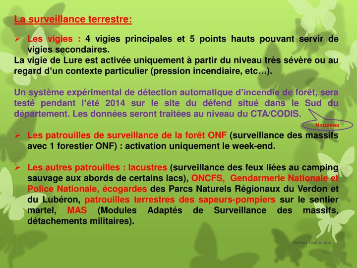 La surveillance terrestre: