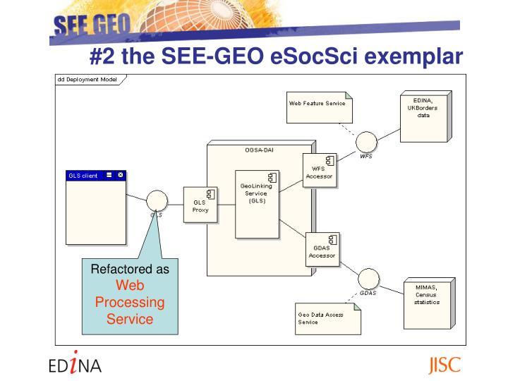 #2 the SEE-GEO eSocSci exemplar