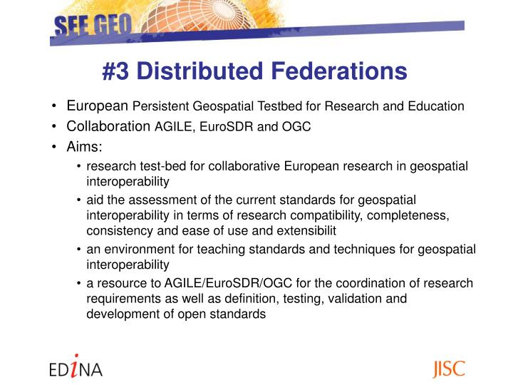 #3 Distributed Federations