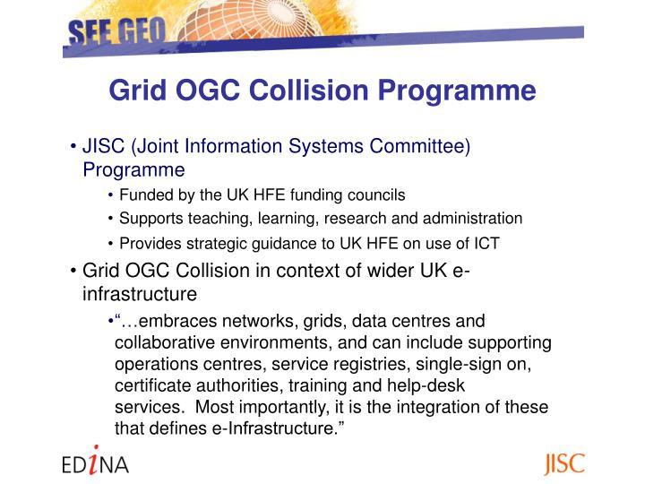Grid OGC Collision Programme