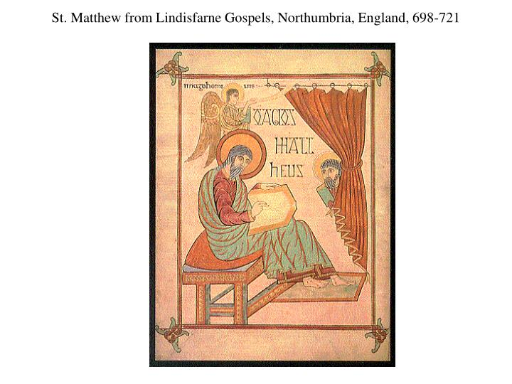 St. Matthew from Lindisfarne Gospels, Northumbria, England, 698-721
