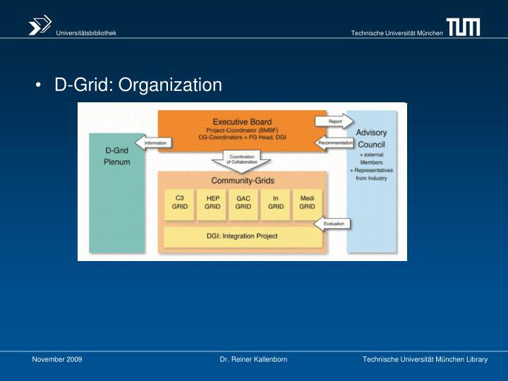 D-Grid: Organization