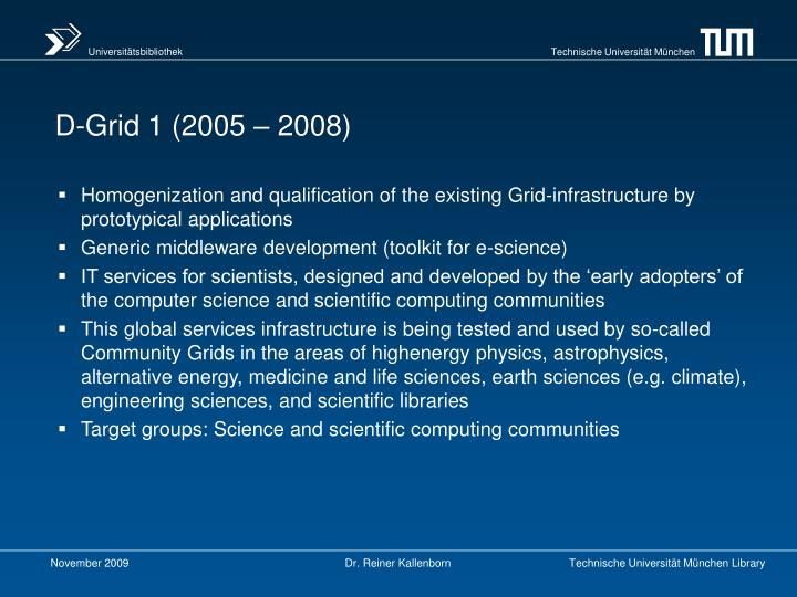 D-Grid 1 (2005 – 2008)