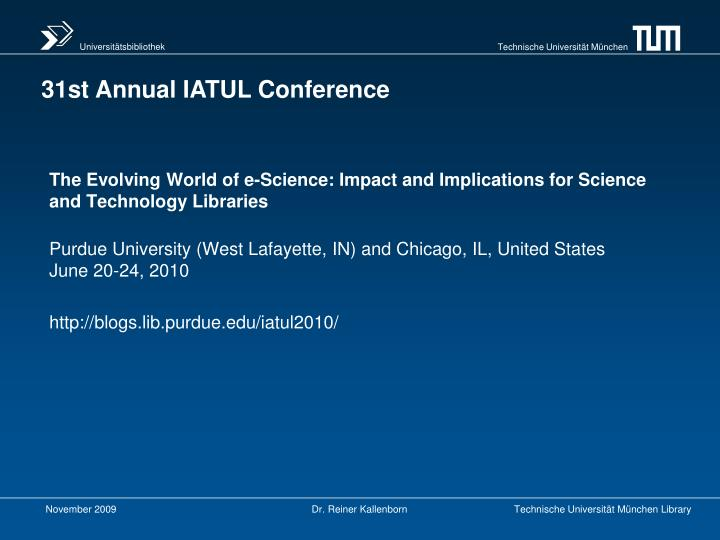 The Evolving World of e-Science: Impact and Implications for Science and Technology Libraries