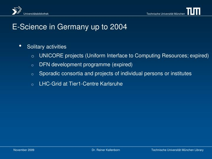 E-Science in Germany up to 2004