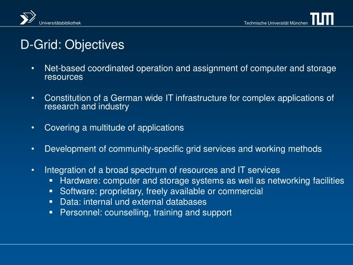 D-Grid: Objectives