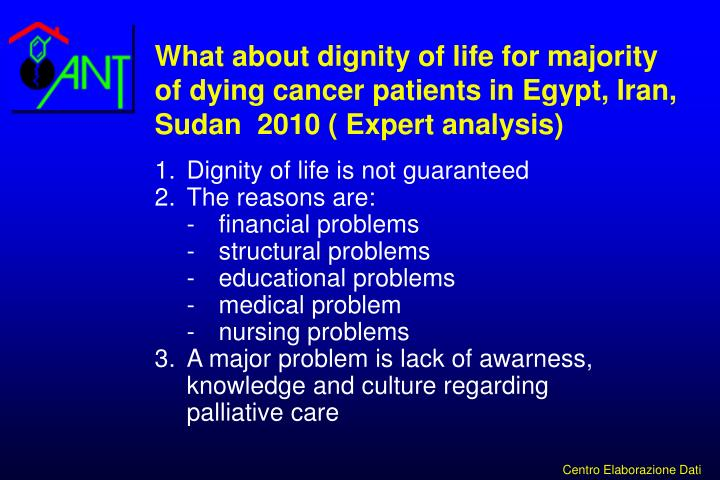 What about dignity of life for majority