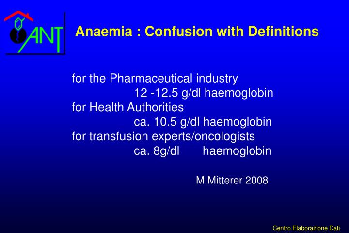 Anaemia : Confusion with Definitions