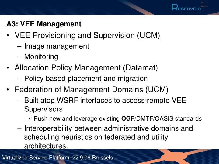 A3: VEE Management
