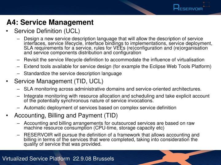 A4: Service Management