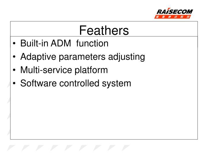 Built-in ADM  function