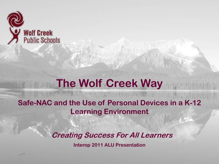 The Wolf Creek Way