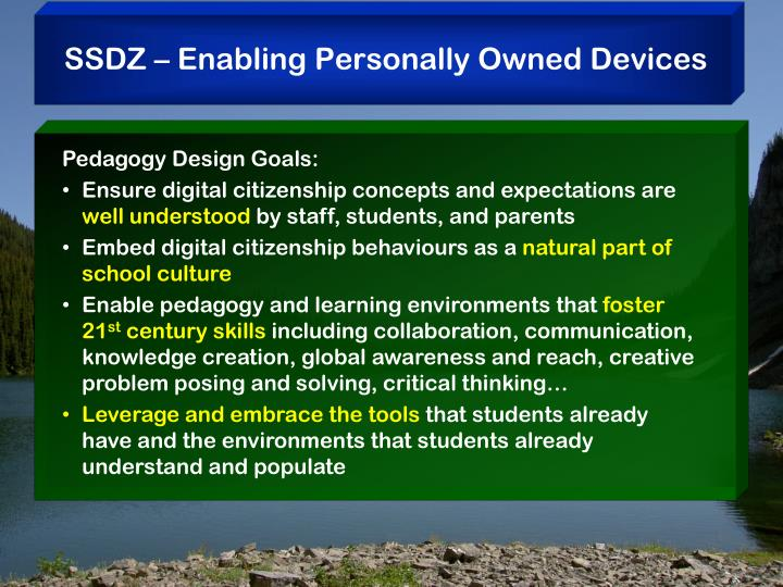 SSDZ – Enabling Personally Owned Devices