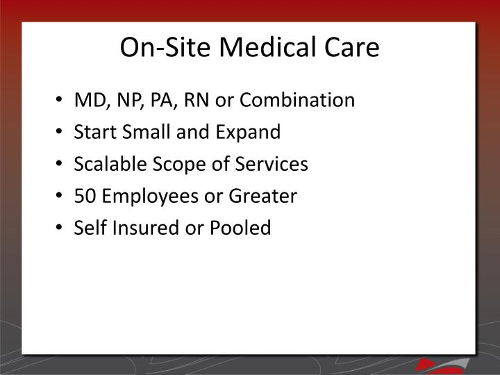 On-Site Medical Care