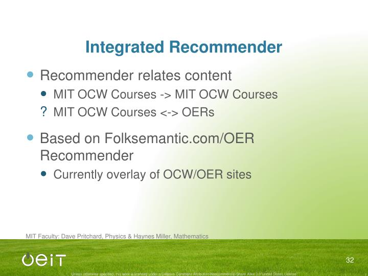Integrated Recommender