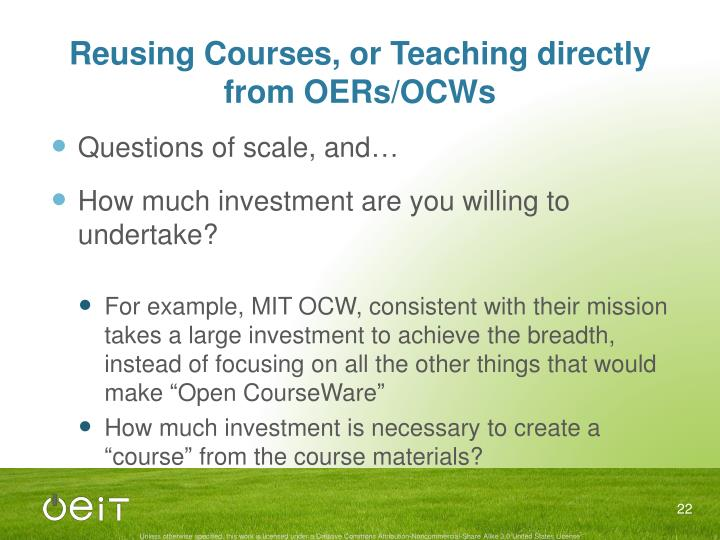 Reusing Courses, or Teaching directly from OERs/OCWs