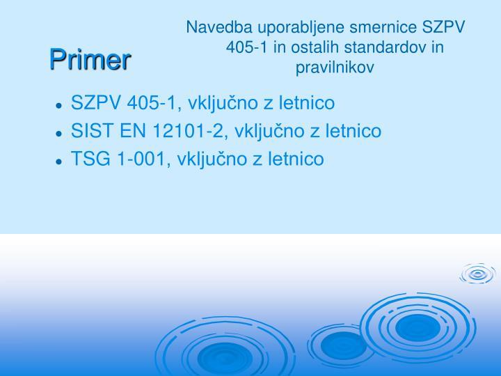 SZPV 405-1, vključno z letnico