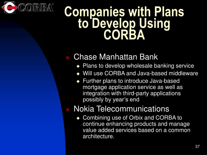 Companies with Plans to Develop Using CORBA