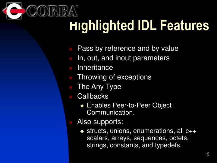 Highlighted IDL Features