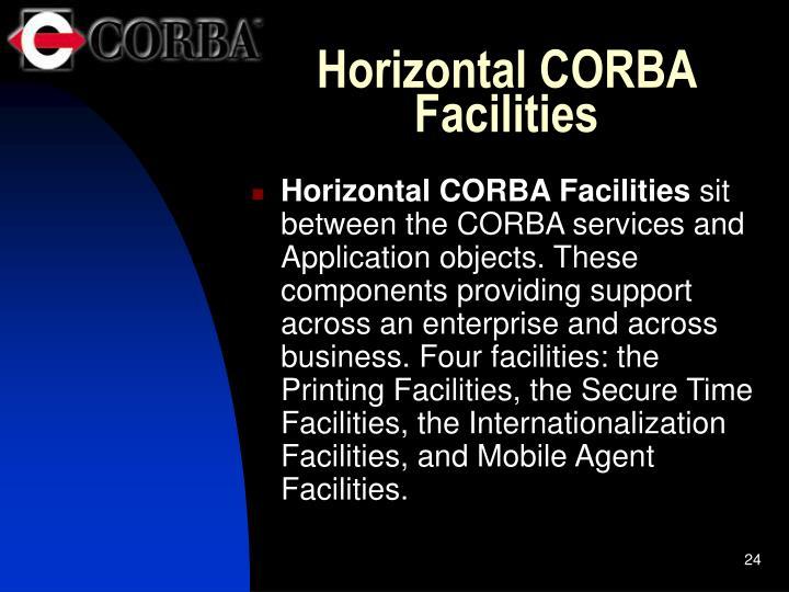 Horizontal CORBA Facilities