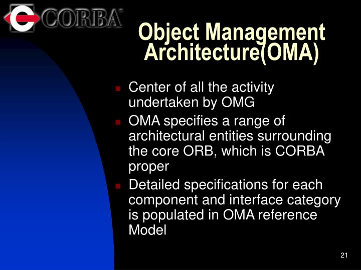 Object Management Architecture(OMA)