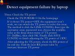 detect equipment failure by laptop2