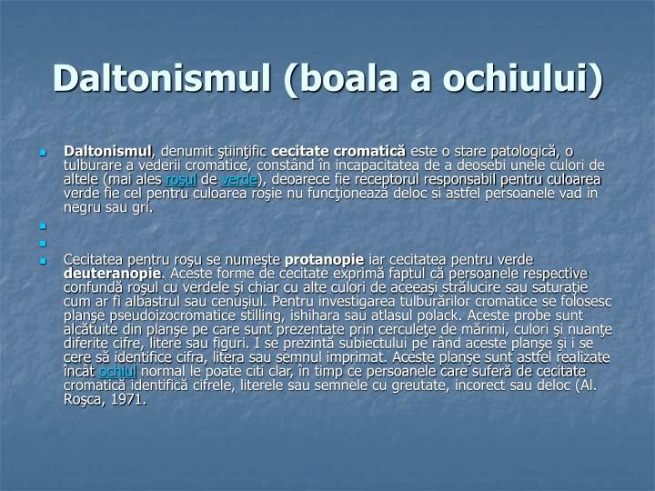 Daltonismul (boala a ochiului)
