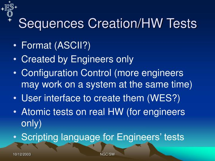 Sequences Creation/HW Tests