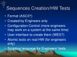 sequences creation hw tests