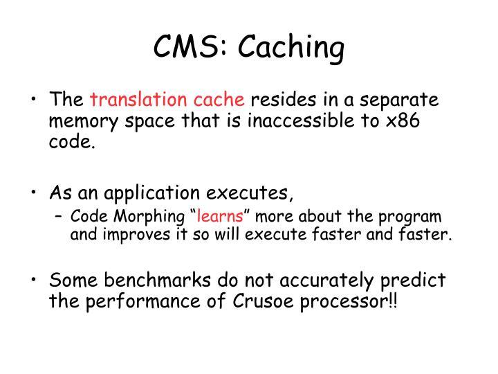 CMS: Caching
