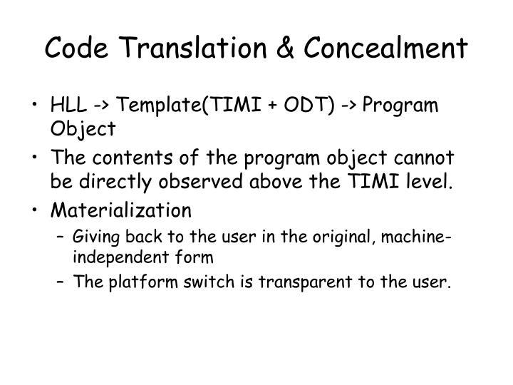 Code Translation & Concealment