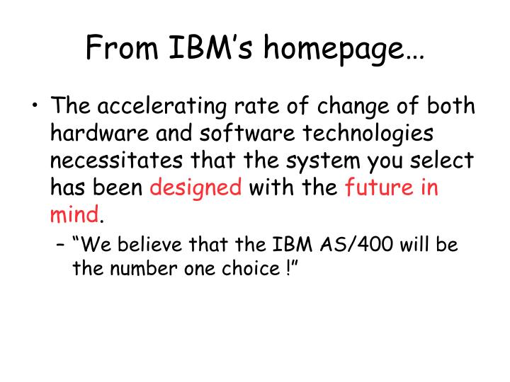 From IBM's homepage…