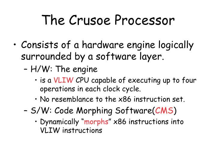 The Crusoe Processor