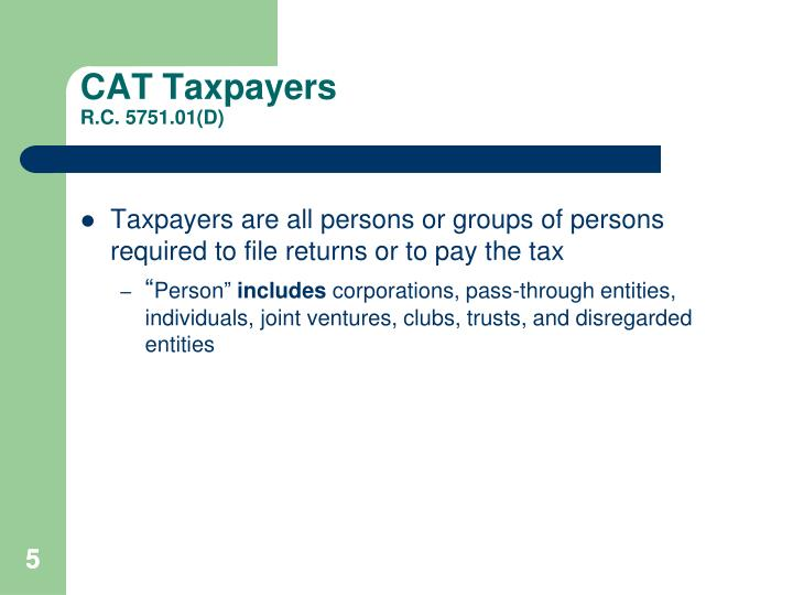 CAT Taxpayers