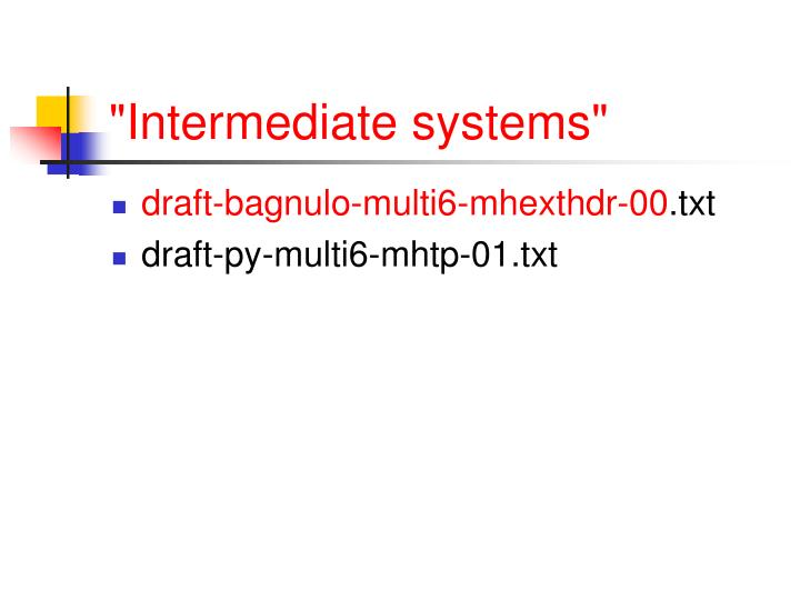 """Intermediate systems"""