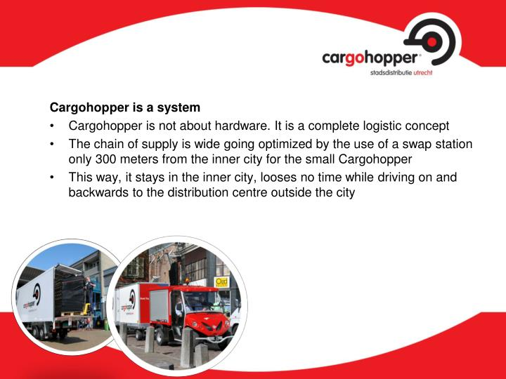 Cargohopper is a system