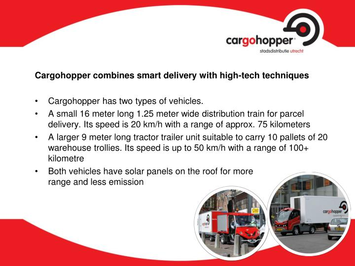 Cargohopper combines smart delivery with high-tech techniques