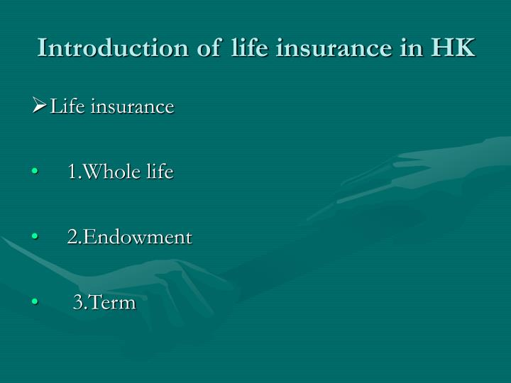 Introduction of life insurance in HK