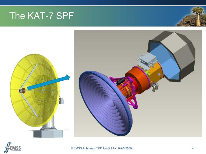 The KAT-7 SPF