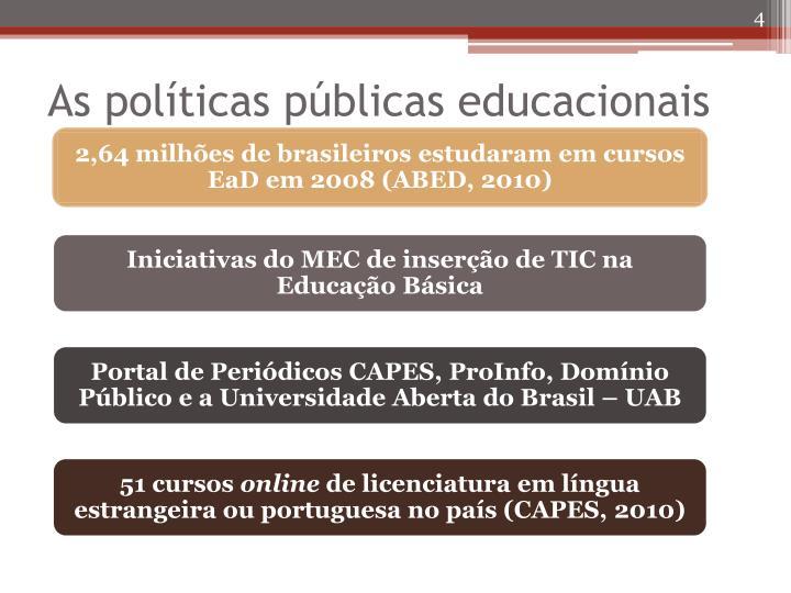 As políticas públicas educacionais
