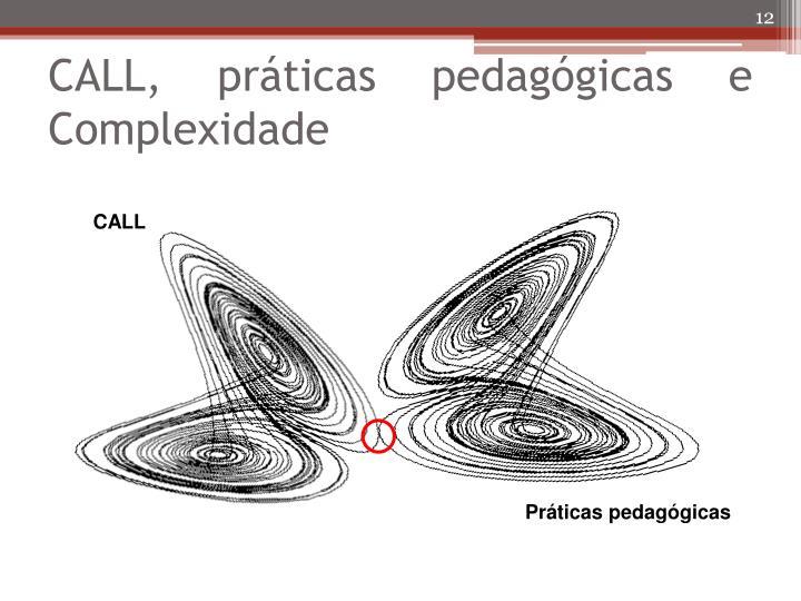CALL, práticas pedagógicas e Complexidade
