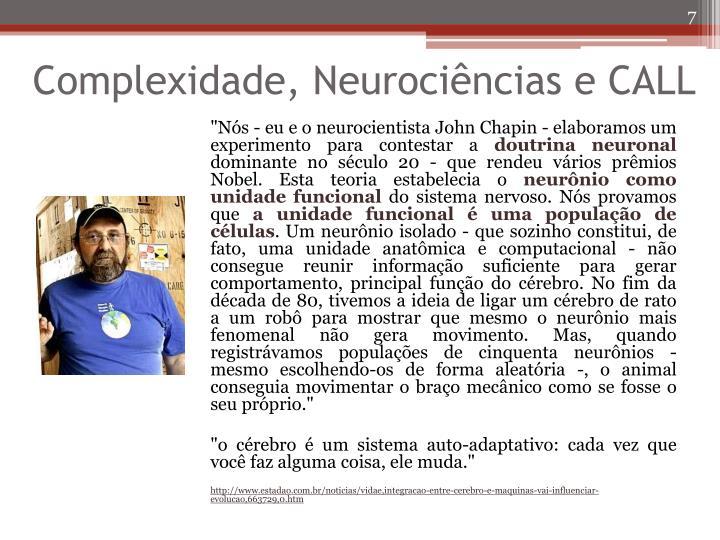 Complexidade, Neurociências e CALL